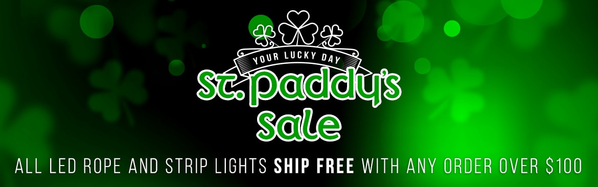 St. Patricks Sale - All LED Rope & Strip Lights Ship Free with any order over $100!
